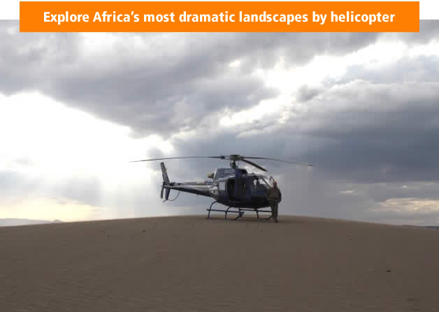 Explore Africa's most dramatic landscapes by helicopter